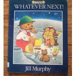 Whatever Next! by Jill Murphy ราคา 95