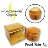 มาดามออแกนิก Madame Organic สูตร Pearl Skin (เพริล์สกิล)