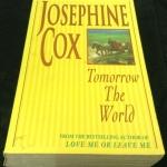 Tomorrow the World Josephine Cox ราคา 150