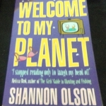 Welcome to My Planet: Where English Is Sometimes Spoken by Shannon Olson ราคา 220