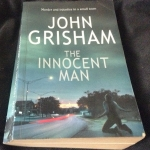 The Innocent Man: Murder and Injustice in a Small Town by John Grisham ราคา 200