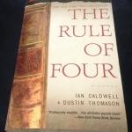 The Rule of Four by Ian Caldwell, Dustin Thomason ราคา 150